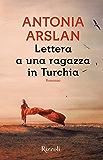 Lettera a una ragazza in Turchia (Italian Edition)