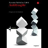 Antifragile: Prosperare nel disordine (La cultura)