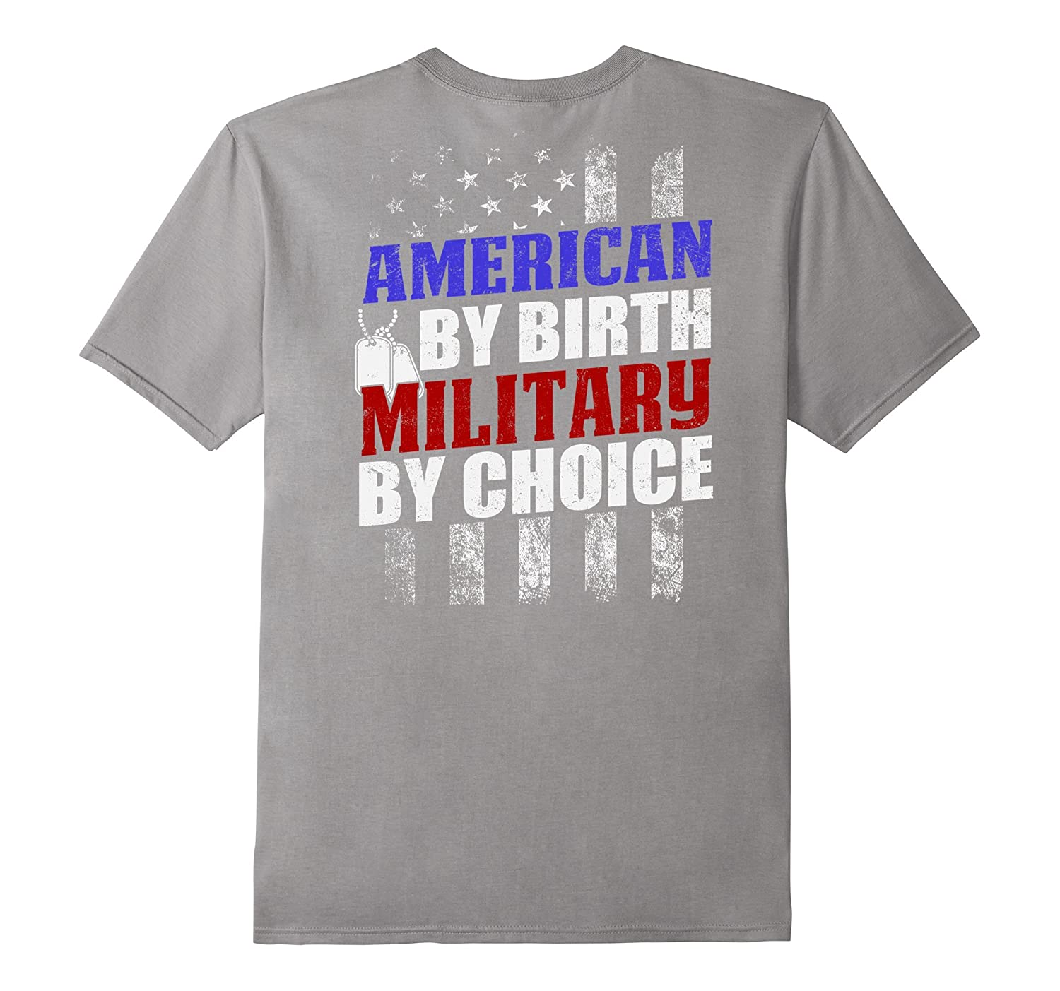 American By Birth Military By Choice T-shirt Armed Force Da