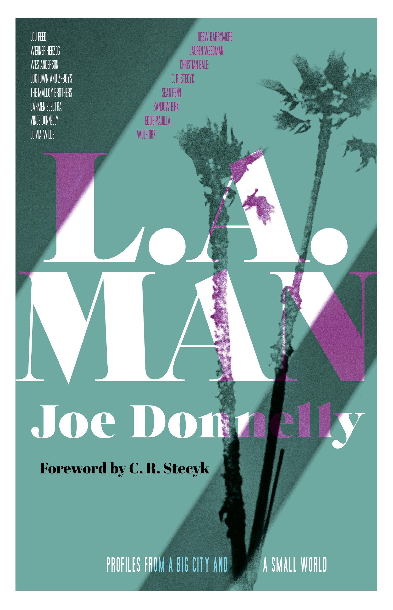 L.A. Man  Profiles from a Big City and a Small World Paperback – April 17 20b1b71422bca