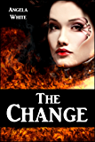 The Change (The Bachelor Battles Book 1)