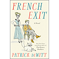 French Exit: A Novel (English Edition)