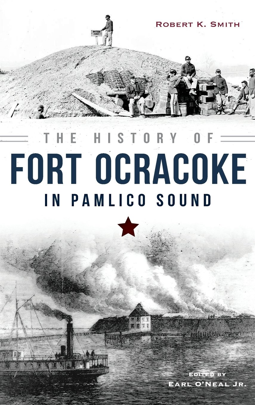 Read Online The History of Fort Ocracoke in Pamlico Sound PDF
