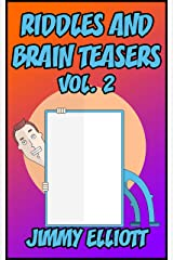 Riddles and Brain Teasers: The Try Not to Laugh Challenge - Family Friendly Question Book, Over 1000 riddles - Vol 2 Kindle Edition
