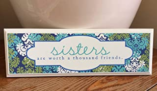 product image for Danielson Designs 'Sisters are Worth a Thousand Friends'