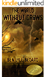 The World Without Crows