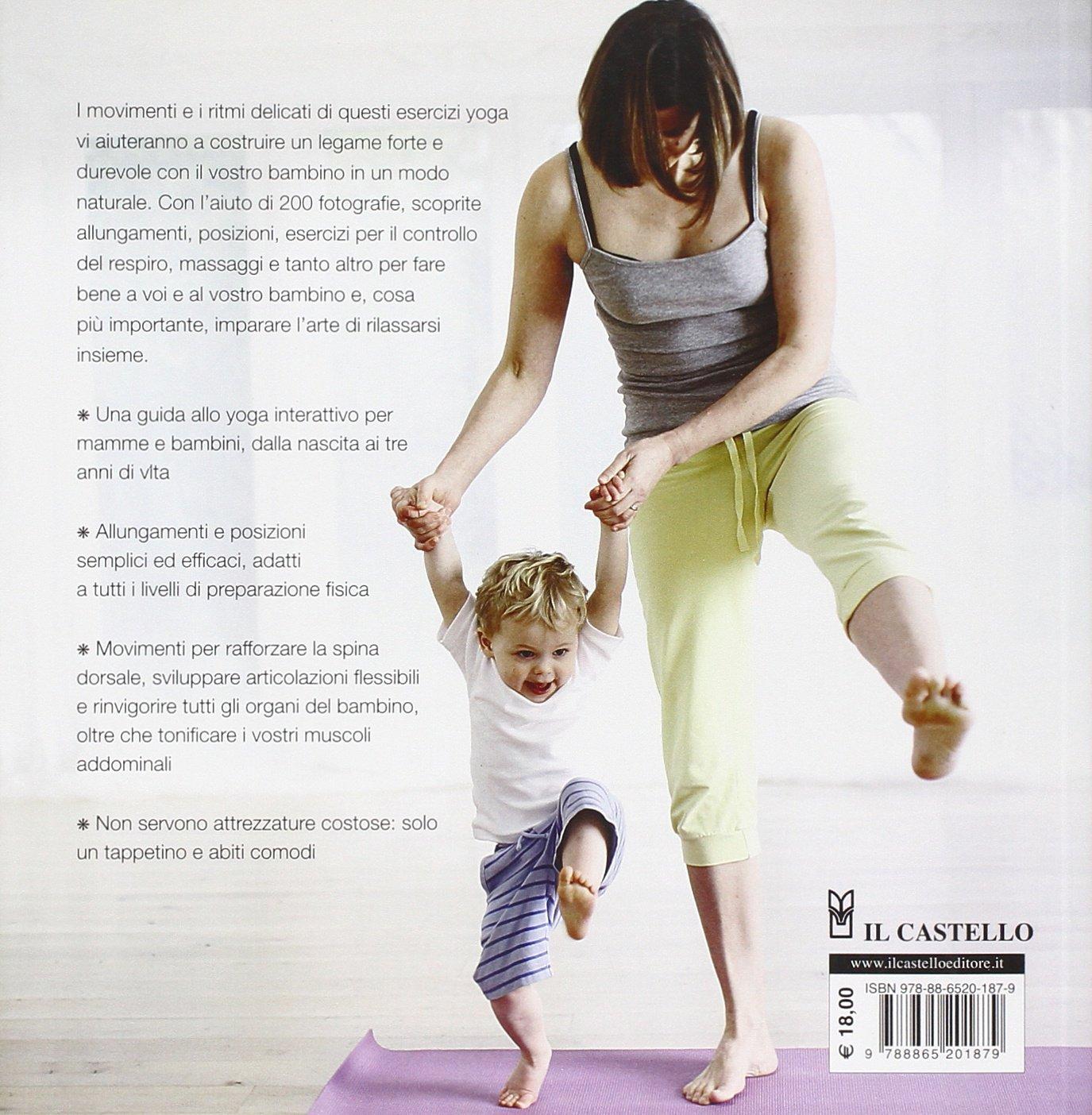 Yoga per mamma e bambino: Françoise B. Freedman ...