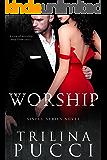 Worship: A Sinful Novel (Sinful Series)