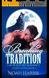 Breaking Tradition: A M/M Shifter Romance (Hearts Desire Book 2)