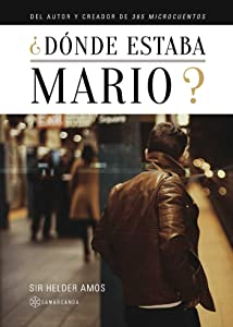 ¿Dónde estaba Mario? (Spanish Edition)