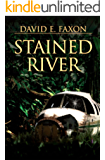 Stained River: surviving the Amazon rain forest