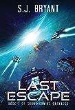 Last Escape (Transforming Darkness Book 1)