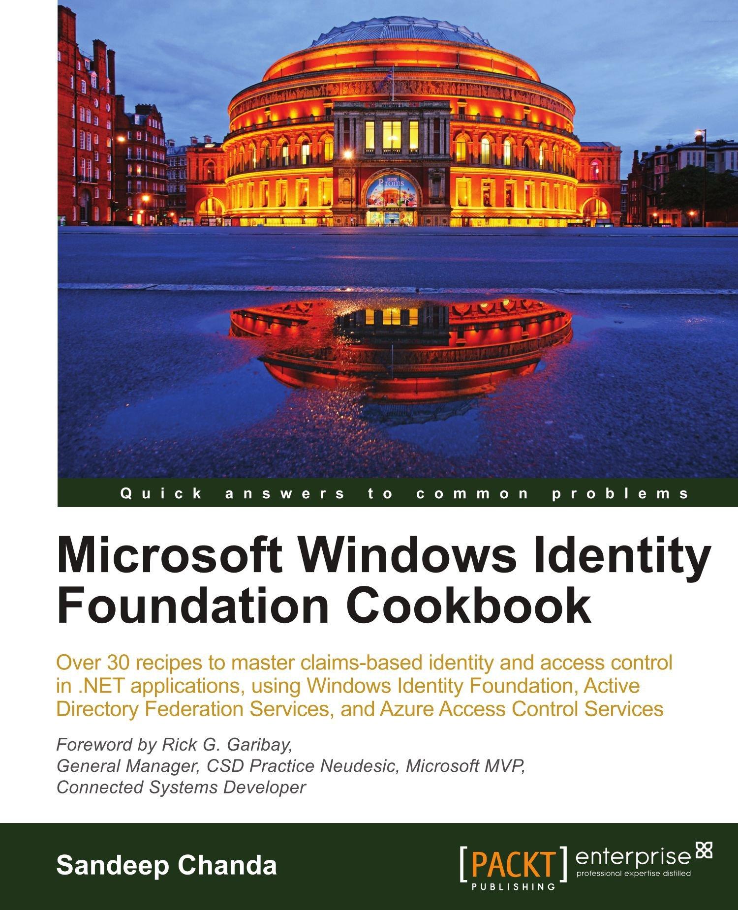 Microsoft Windows Identity Foundation Cookbook pdf