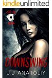 Downswing (Lady Luck Book 1)