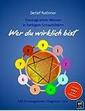 Das universelle Enneagramm: Wer du wirklich bist - Enneagramm-Wissen in farbigen Schaubildern