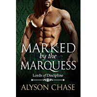 Marked  by the Marquess (Lords of Discipline Book 4) (English Edition)