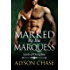 Marked  by the Marquess (Lords of Discipline Book 4)