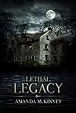 Lethal Legacy