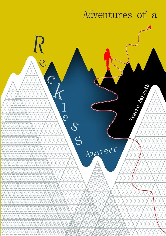 Download Adventures of a Reckless Amateur PDF