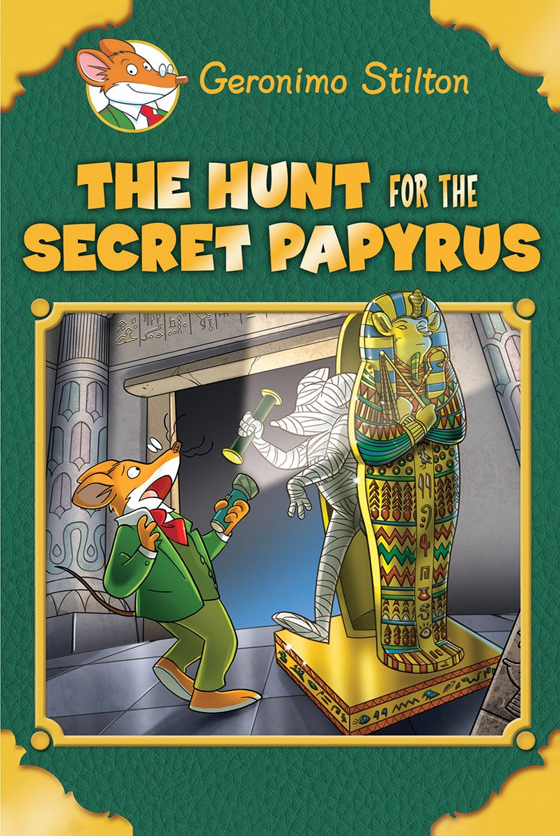 The Hunt for the Secret Papyrus (Geronimo Stilton: Special Edition) ebook