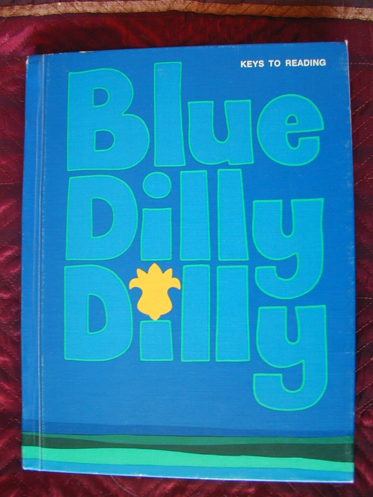 Blue Dilly Dilly Keys To Reading Theodore L Harris Mildred