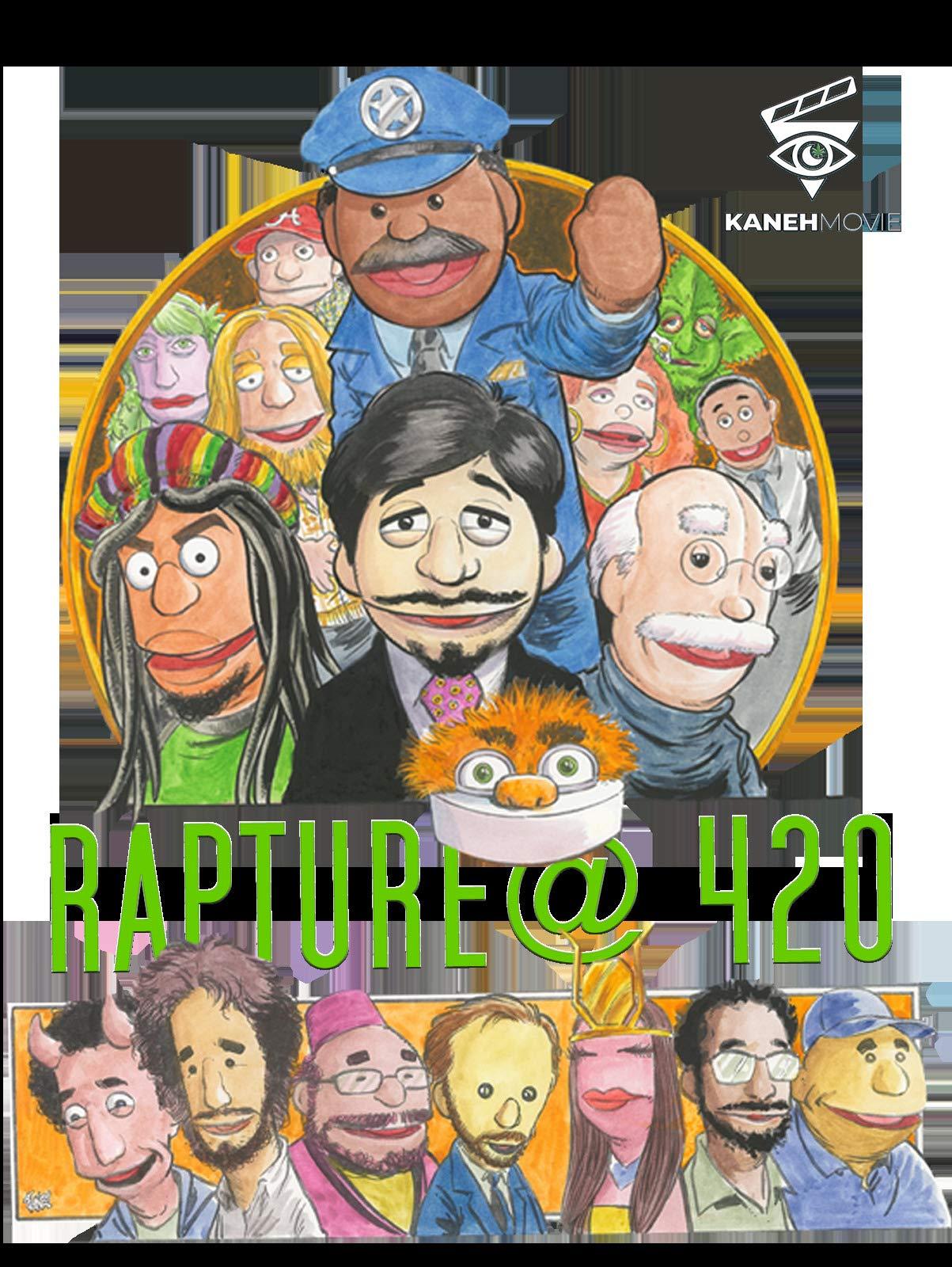 Kaneh Movie: Rapture@420