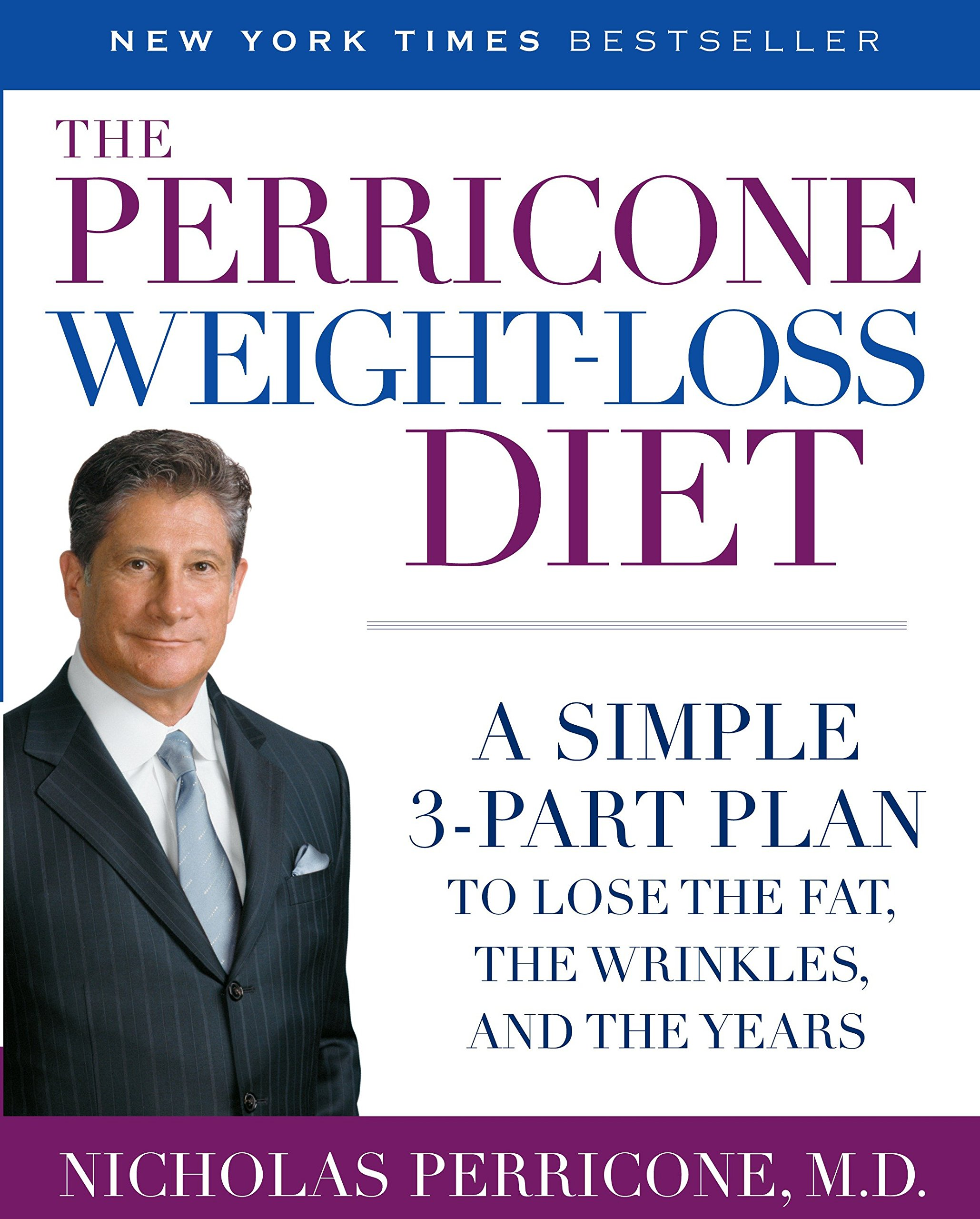 The Perricone Weight Loss Diet A Simple 3 Part Plan To Lose The Fat