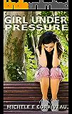 Girl Under Pressure