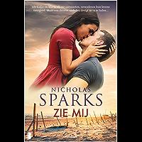 Zie mij: Als Colin en Maria elkaar ontmoeten, veranderen hun levens voorgoed. Maar een duister verleden dreigt ze in te halen…
