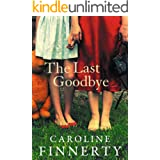The Last Goodbye: A heart-wrenching and emotional page-turner