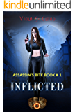Inflicted: The Assassin's Bite ( A Paranormal Vampire Hunter Romance Book#1 Novella)