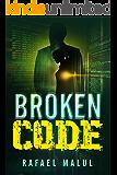 Broken Code: An Action Romantic Thriller