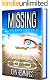 MISSING - MARK KANE MYSTERIES - BOOK FIVE: A Private Investigator Clean Mystery & Suspense Series. Whodunits & Murder…