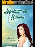 Lágrimas de sirena (Spanish Edition)