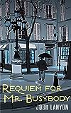 Requiem for Mr. Busybody
