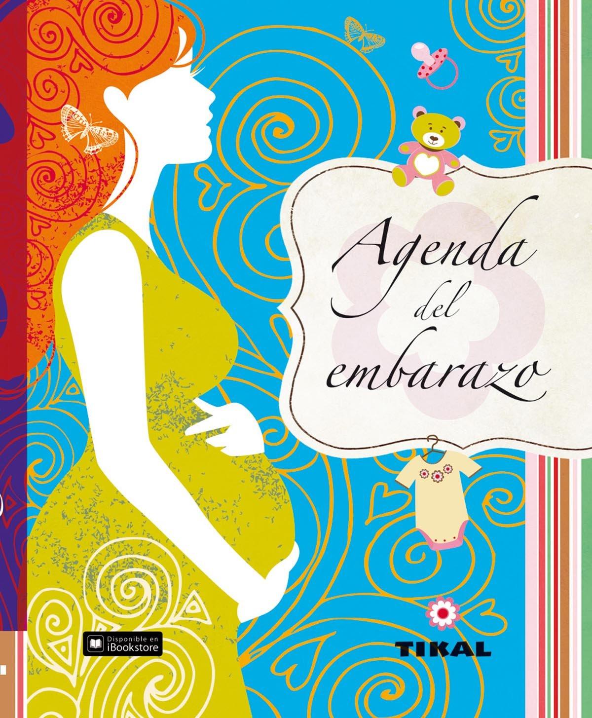 Agenda del embarazo (Agenda de mi bebé) Tapa dura – 25 nov 2013 Aa.Vv Tikal 8499282776 Anuarios