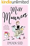 Miss Manners: A perfect feel good rom com