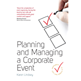 Planning and Managing a Corporate Event (English Edition)
