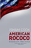 American Rococo: Essays On the Edge