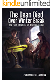 The Dean Died Over Winter Break: A Mystery Novel (The Chronicles of Brother Thomas Book 1)