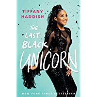 The Last Black Unicorn (English Edition)