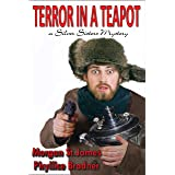 Terror in a Teapot: A Silver Sisters Mystery (Silver Sisters Mysteries Book 2)