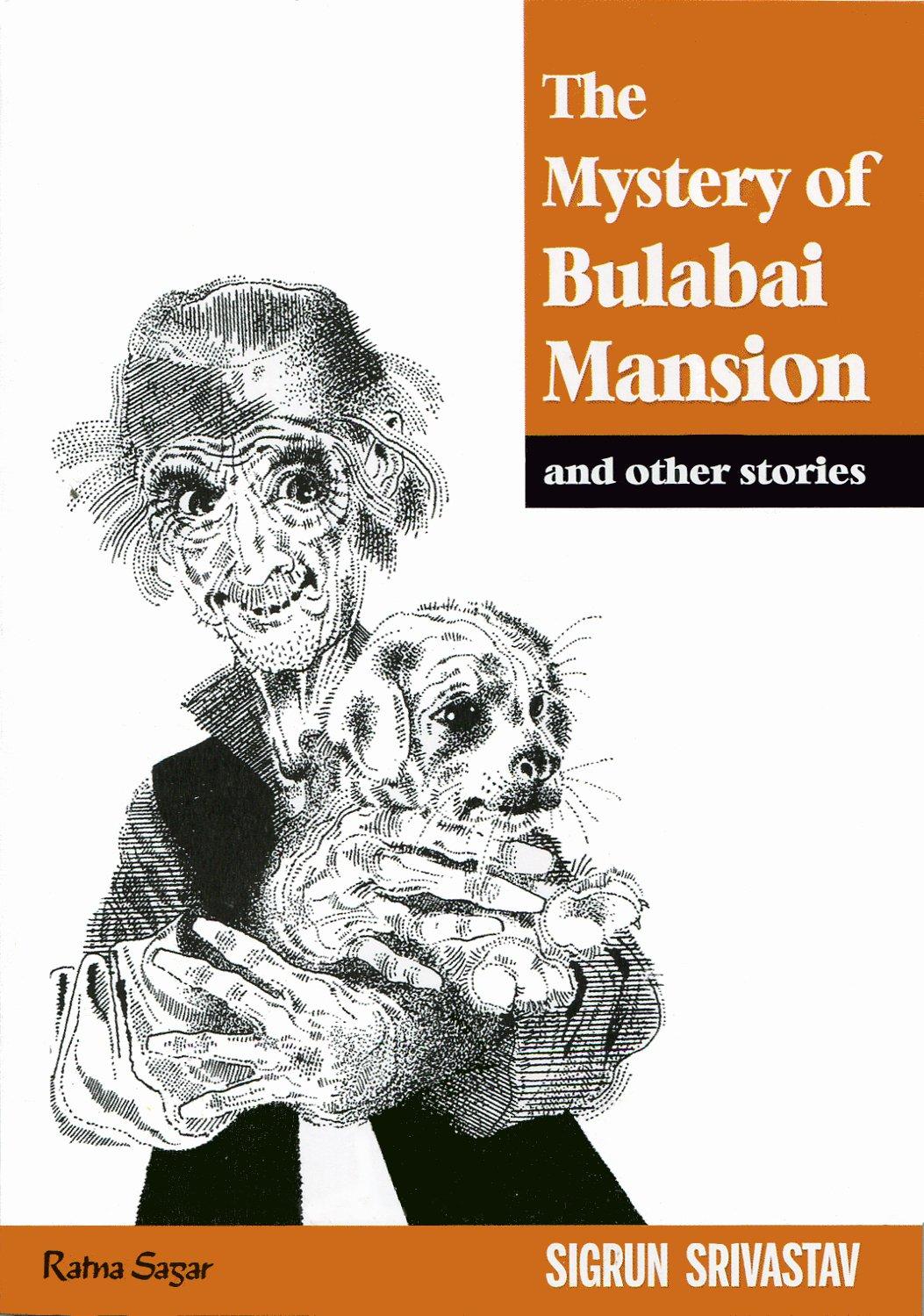Read Online The Mystery of Bulabai Mansion pdf epub