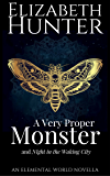 A Very Proper Monster: An Historical Paranormal Romance Novella (Elemental World Novellas Book 3)