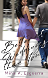 Better At Weddings Than You (Chic Manila Book 9)