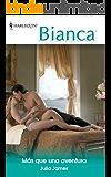 Más que una aventura (Bianca)