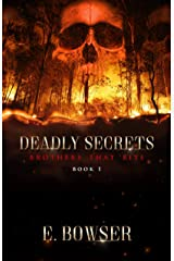 Deadly Secrets: Brothers that Bite Book 1 Kindle Edition
