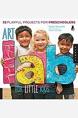 Art Lab for Little Kids (Lab Series) Kindle Edition