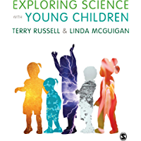 Exploring Science with Young Children: A Developmental Perspective (English Edition)