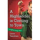 A Highlander is Coming to Town: A Highland, Georgia Novel (Highland, Georgia, 3)